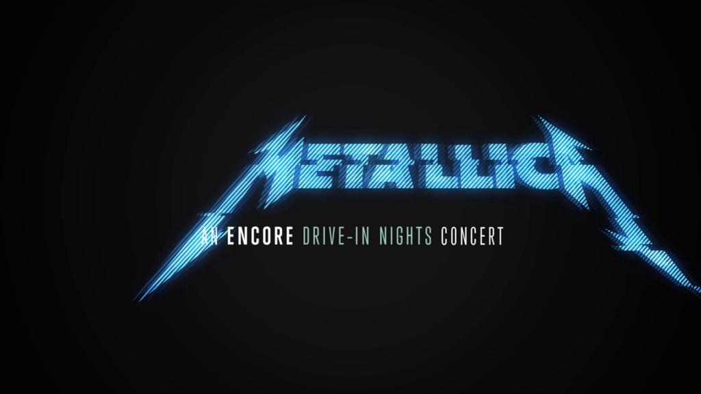 Metallica: Encore Drive-In Nights Concert